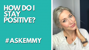 HOW CAN I BE POSITIVE LIVING IN A NEGATIVE ENVIRONMENT? #ASKEMMY